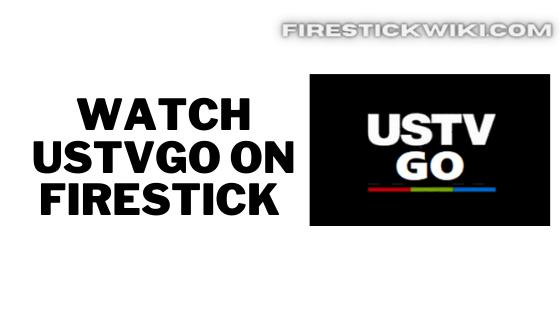 USTVGO on Firestick