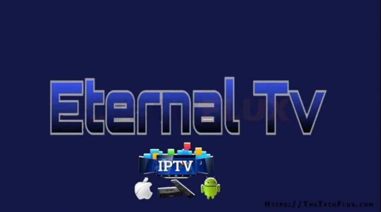 How to Install Eternal TV IPTV on FireStick Easily [2021]