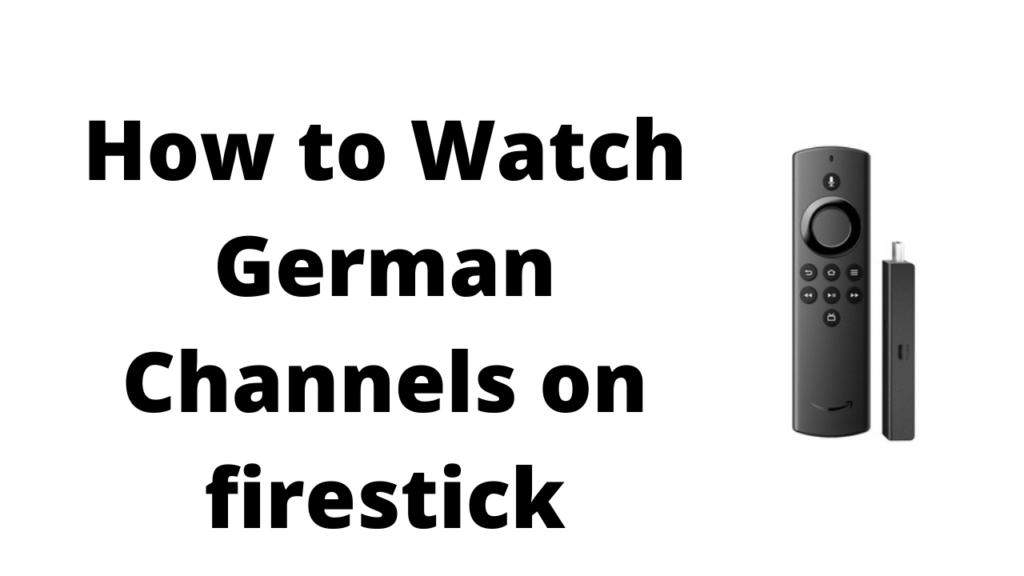 German Channels on firestick